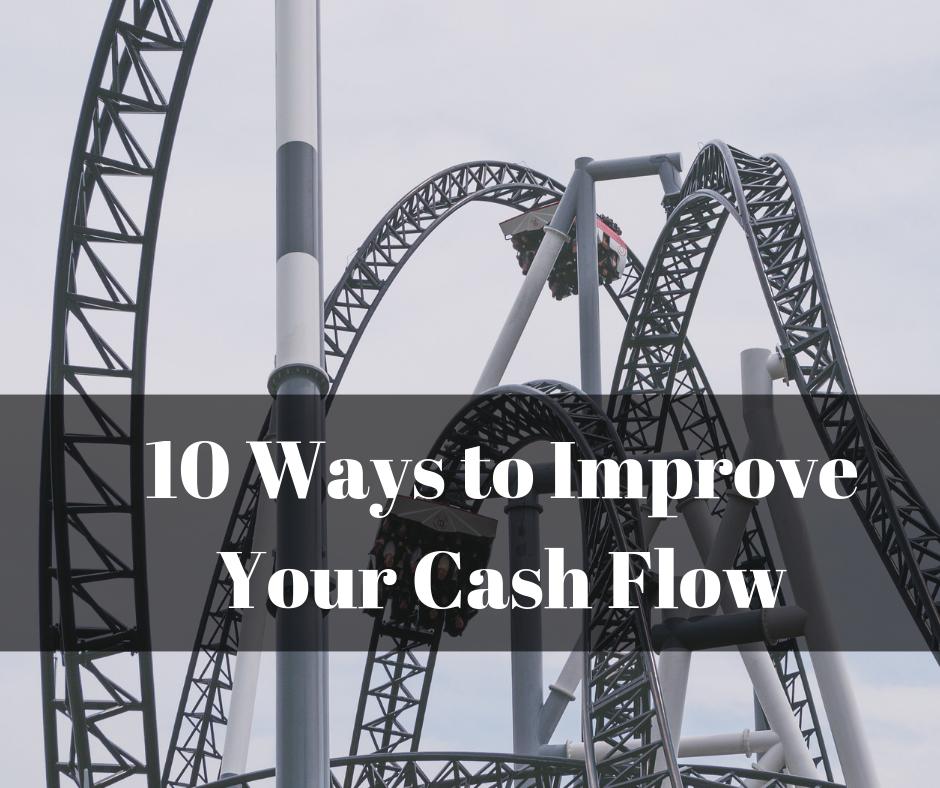 10 Ways to Improve Your Cash Flow